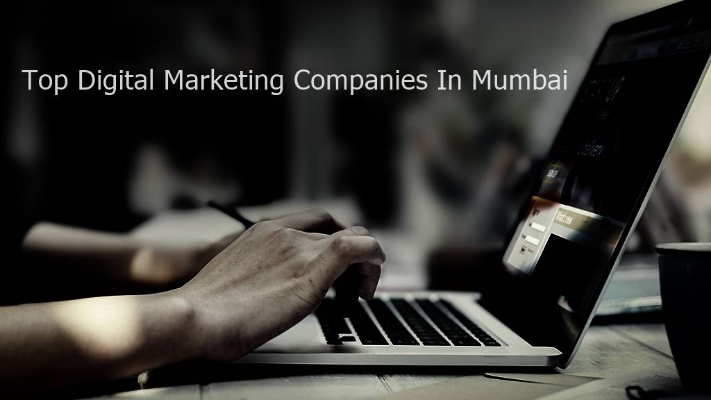 Top Digital Marketing Companies In Mumbai