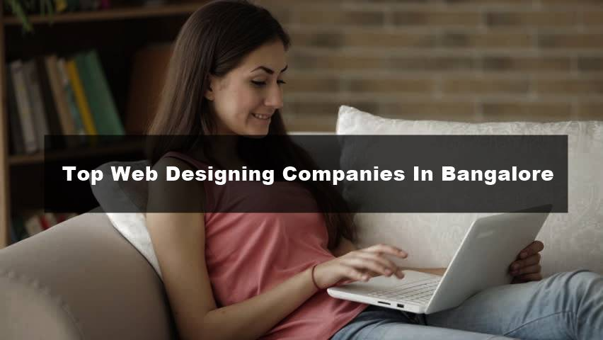 Top Web Designing Companies In Bangalore