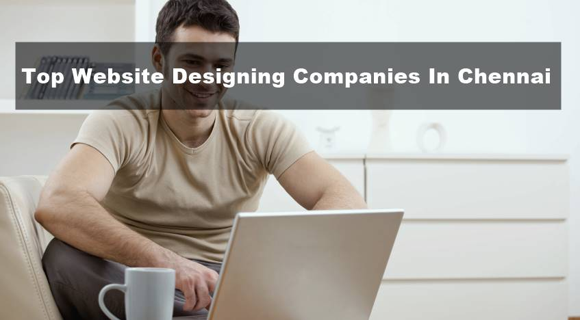 Top Website Designing Companies In Chennai
